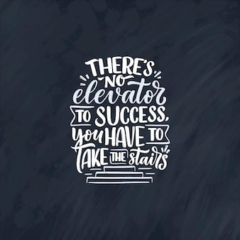 Hand drawn lettering motivational quote in modern calligraphy style