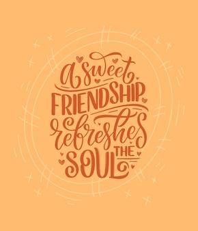 친구에 대한 현대 서예 스타일의 손으로 그린 글자 견적.