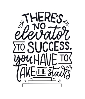 Hand drawn lettering quote in modern calligraphy style about business motivation