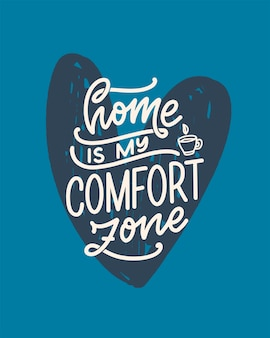 Hand drawn lettering quote in modern calligraphy style about home.