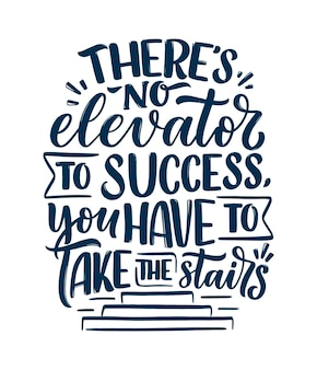 Hand drawn lettering quote in modern calligraphy style about success