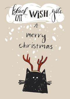 鹿の角と現代の書道の段階でかわいい黒猫のキャラクターと手描きのメリークリスマスグリーティングカードテンプレート黒猫はあなたにメリークリスマスを望みます