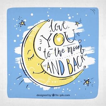 Disegnata a mano sfondo luna con la frase romantica