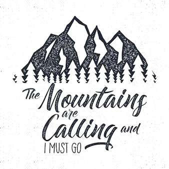 Hand drawn mountain adventure label. mountain calling illustration.