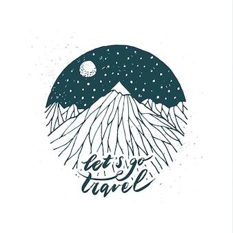 手描きの山。旅行のレタリングに行きましょう。現代書道。