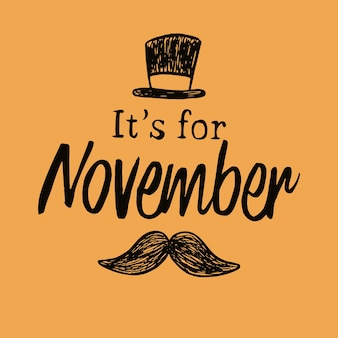 Hand drawn movember awareness background with lettering