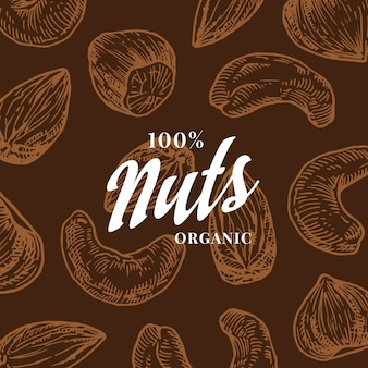 Hand drawn nuts pattern card. abstract  cashew, hazelnut and almond sketch background