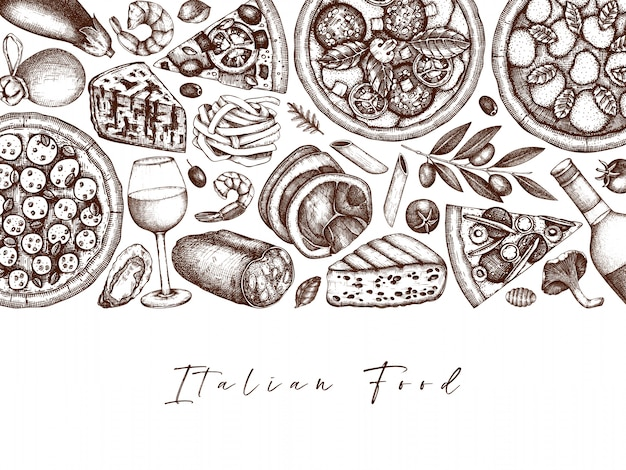 Hand drawn pizza, pasta, ravioli and ingredients top view frame. italian food and drinks menu . engraved style italian food template. italian cuisine vintage sketch for food delivery, pizzeria.