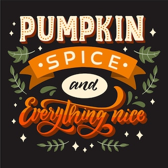 Hand drawn pumpkin spice lettering