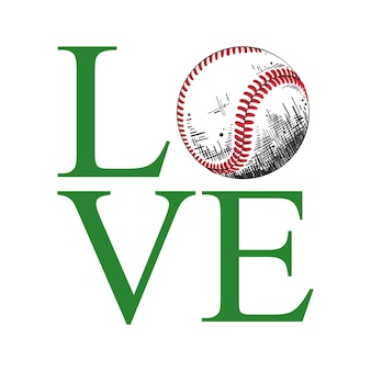 Hand drawn sketch of baseball ball with motivational typography word love