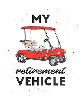 Hand drawn sketch of golf cart with typography