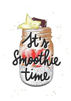 Hand drawn sketch with lettering on white background its smoothie time detailed vintage drawing