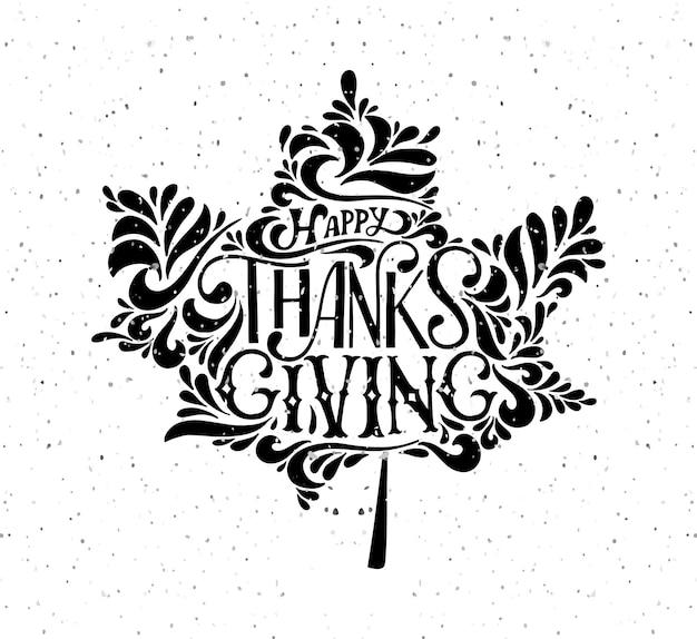 손으로 그린 추수 감사절 타이포그래피 포스터입니다. 엽서, 추수 감사절 아이콘, 로고 또는 배지를 위한 질감 있는 단풍잎에 축하 인용문