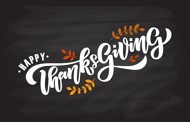 Hand drawn thanksgiving typography poster celebration quote happy thanksgiving textured background