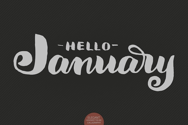 Hand drawn typography lettering phrase hello january isolated on the dark background with. brush ink calligraphy inscription for winter greeting invitation card, print etc.