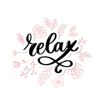 Hand drawn typography lettering phrase relax