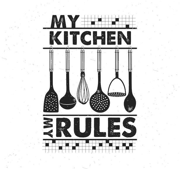 手描きのタイポグラフィポスター。心に強く訴えるベクトルタイポグラフィ。私の台所、私のルール。 。ベクトル書道。