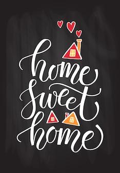 Рисованной типографии плакат цитата дом милый дом на текстурированном фоне для открытки