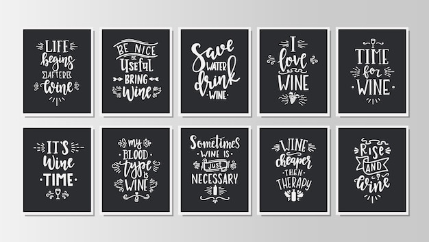 Hand drawn typography posters set. conceptual handwritten lettering phrases wine time.