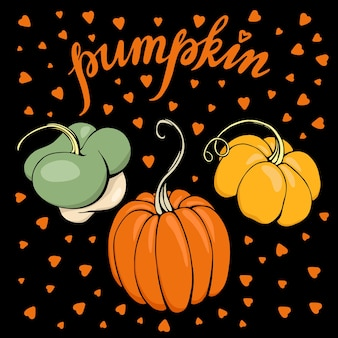 Hand drawn vector illustration with colorful  pumpkins and lettering