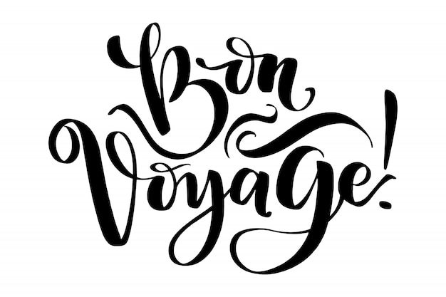 Hand drawn vector lettering. bon voyage word by hands.