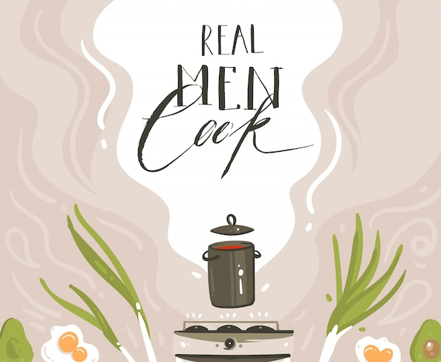Hand drawn vector modern cartoon cooking class illustrations with preparing food scene, soup pan, vegetables and real men cook handwritten modern calligraphy isolated on white background