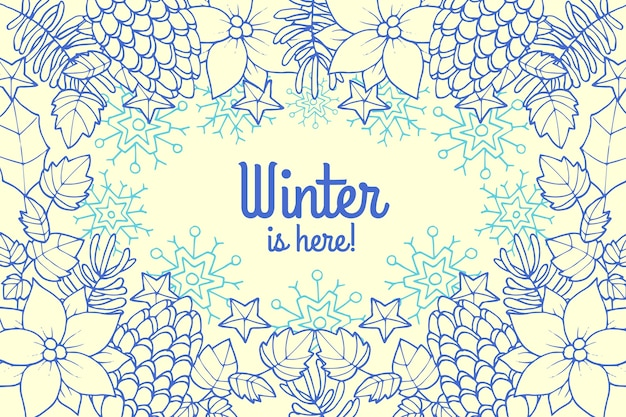 Hand drawn winter is here background