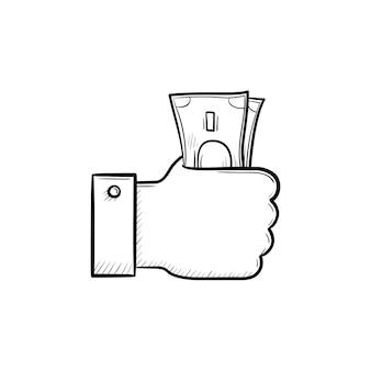 손을 잡고 지폐 손으로 그린 개요 낙서 아이콘. 돈을 쓰고 교환하고 현금 개념 지불