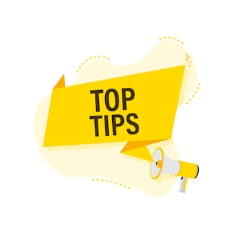 Hand holding megaphone - top tips. business concept.