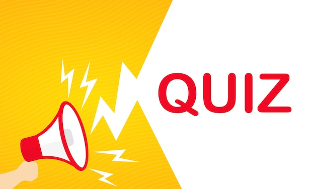 Hand holding megaphone with quiz text banner. announcement. loudspeaker. for business, promotion and advertising. vector on isolated white background. eps 10.
