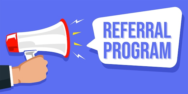 Hand holding megaphone with speech bubble and referral program announcement