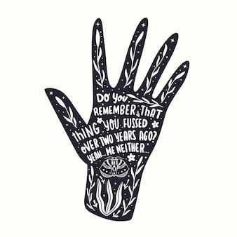 Иллюстрация руки с ручным тиснением. монохромный силуэт руки со словами, цветочным декором и мотивационной цитатой. плоские векторные иллюстрации.