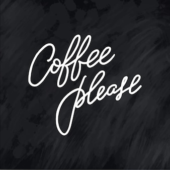 Hand lettering coffee please