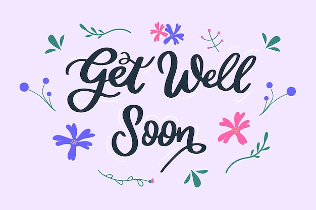 Hand lettering get well soon quote