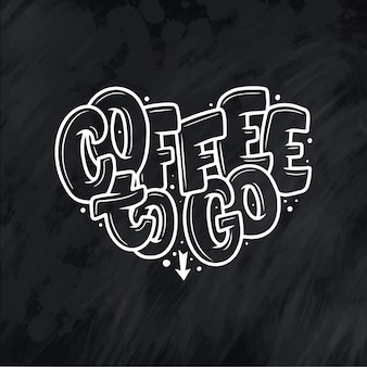 Hand lettering quote with sketch for coffee shop or cafe. hand drawn vintage typography phrase, isolated on chalk background.
