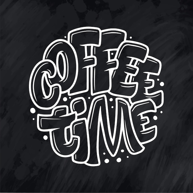 Hand lettering quote with sketch for coffee shop or cafe