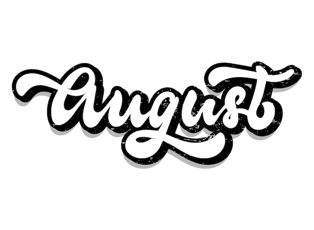 Hand lettering textured quote 'august'
