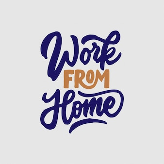 Hand lettering typography design, work from home