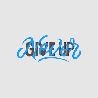 Hand lettering and typography quotes motivation for life