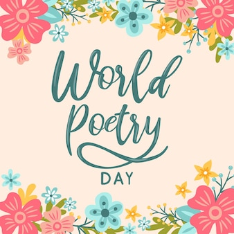 Hand lettering world poetry day flower background