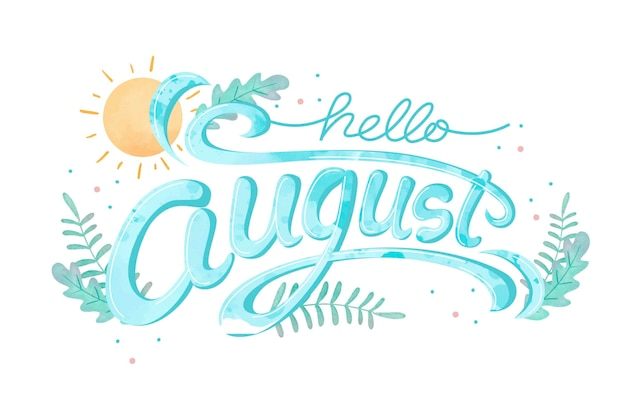 Hand painted watercolor floral august lettering