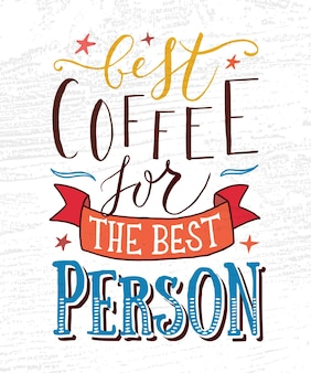Hand sketched best coffee for the best person as poster badgeicon postcard poster card eps 10