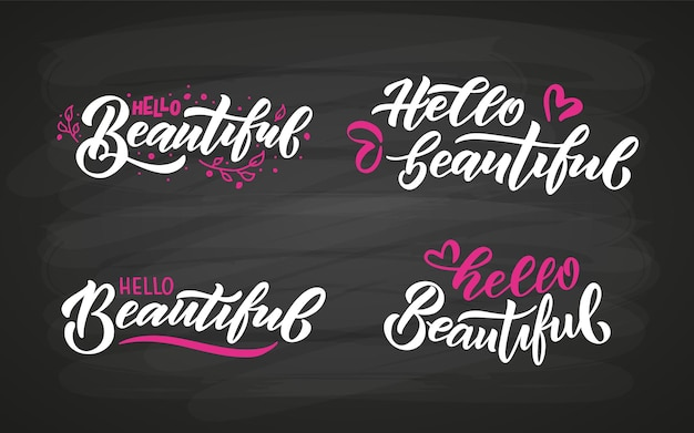 Hand sketched hello beautiful lettering typography handwritten inspirational quote eps10