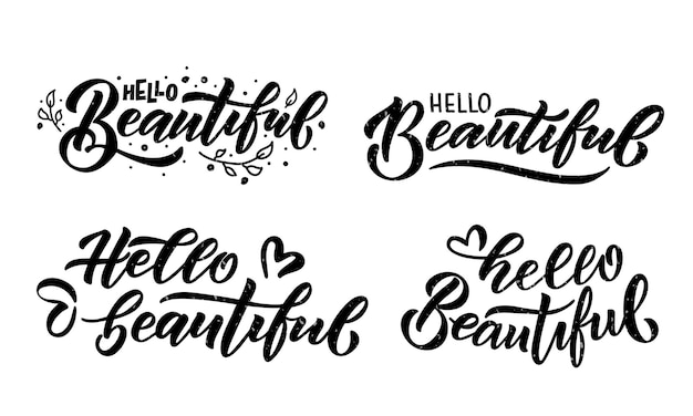 Hand sketched hello beautiful lettering typography handwritten inspirational quote logotype poster