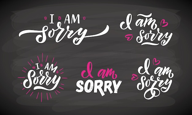 Hand sketched i am sorry lettering templates handwritten inspirational quotes i am sorry eps10