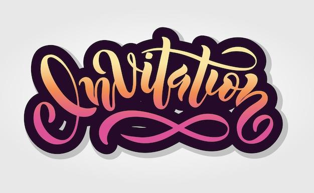 Hand sketched invitation lettering typography. hand sketched invitation lettering sign. hand drawn motivational text. invitation logotype/badge/postcard/logo/banner/tag. vector illustration eps 10