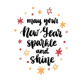 The handdrawing christmas quote may your new year sparkle and shine