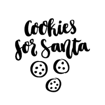 The handdrawing quote cookies for santa