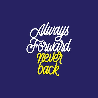 Handlettering typography: always forward never back