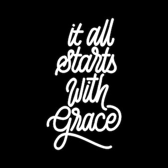Handlettering typography starts with grace